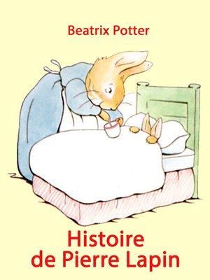 cover image of Histoire de Pierre Lapin