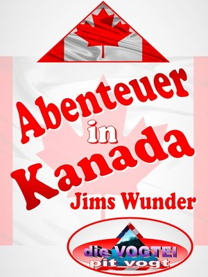 cover image of Abenteuer in Kanada