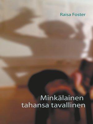 cover image of Minkälainen tahansa tavallinen