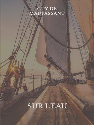 cover image of Sur l'eau