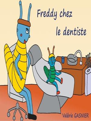 cover image of Freddy chez le dentiste