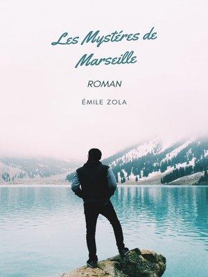 cover image of Les mystères de Marseille