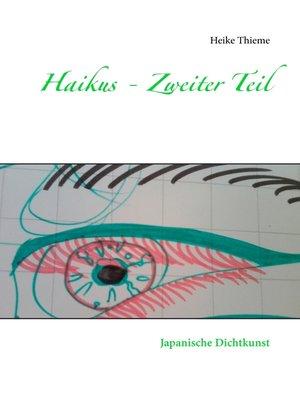 cover image of Haikus--Zweiter Teil