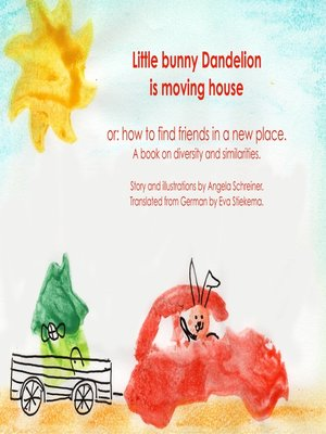 cover image of Little Bunny Dandelion is moving house