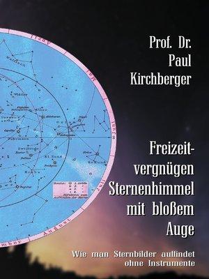 cover image of Freizeitvergnügen Sternenhimmel mit bloßem Auge