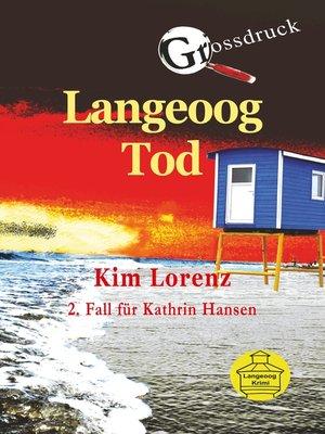 cover image of Langeoog Tod Großdruck