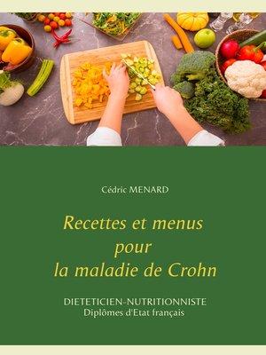cover image of Recettes et menus pour la maladie de Crohn