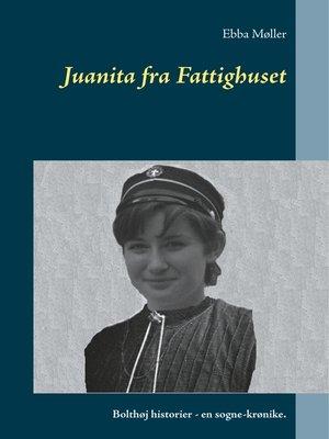 cover image of Juanita fra Fattighuset