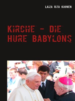 cover image of Kirche--Die Hure Babylons
