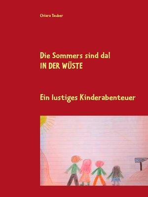 cover image of Die Sommers sind da! In der Wüste
