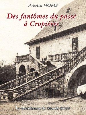 cover image of Des fantômes du passé à Cropières