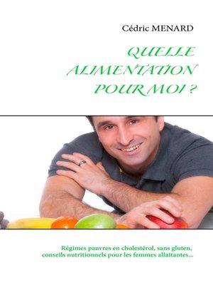 cover image of Quelle alimentation pour moi ?