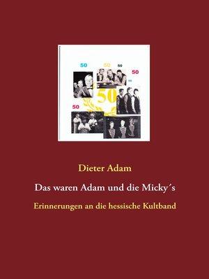 cover image of Das waren Adam und die Micky´s