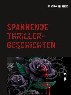 cover image of Spannende Thriller-Geschichten