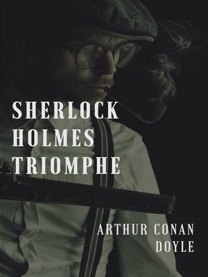 cover image of Sherlock Holmes triomphe