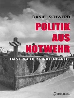 cover image of Politik aus Notwehr