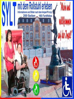 """cover image of Sylt--mit dem Rollstuhl erleben--""""Moin und herzlich willkommen!"""""""