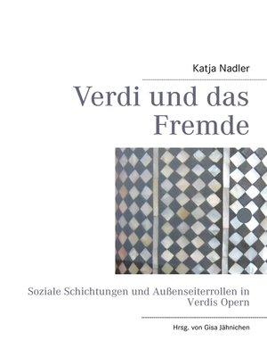 cover image of Verdi und das Fremde