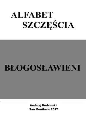cover image of Alfabet szczescia. Blogoslawieni.