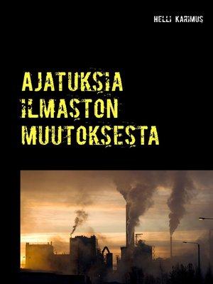 cover image of Ajatuksia ilmaston muutoksesta
