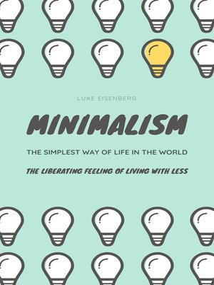 cover image of MINIMALISM...The Simplest Way of Life In the World