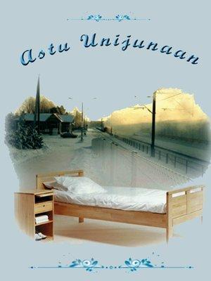 cover image of Astu unijunaan