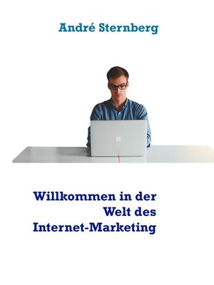 cover image of Willkommen in der Welt des Internet-Marketing