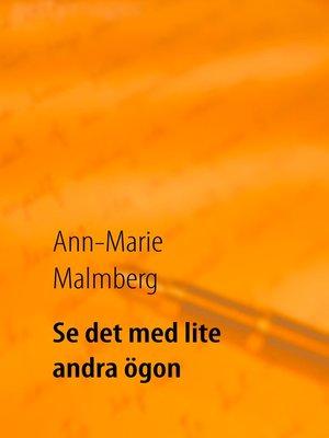 cover image of Se det med lite andra ögon