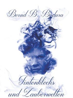 cover image of Tintenklecks und Zauberwelten