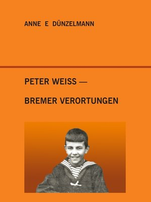 cover image of Peter Weiss--Bremer Verortungen