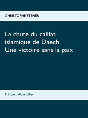 cover image of La chute du califat islamique de Daech