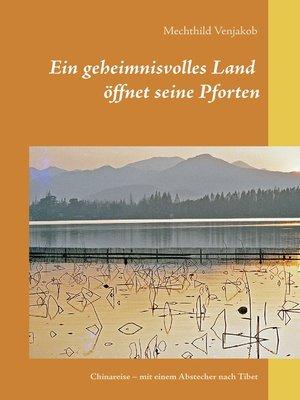 cover image of Ein geheimnisvolles Land öffnet seine Pforten