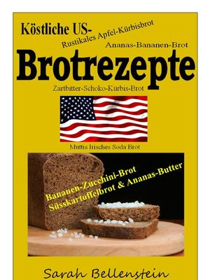 cover image of Köstliche US-Brotrezepte
