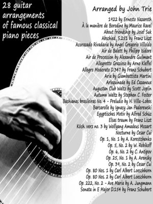 cover image of 28 guitar arrangements of famous classical piano pieces