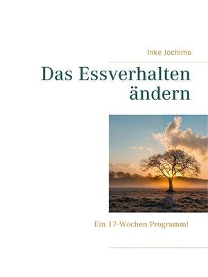 cover image of Das Essverhalten ändern