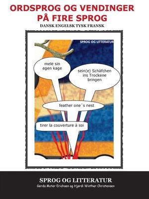 cover image of Ordsprog og vendinger på fire sprog