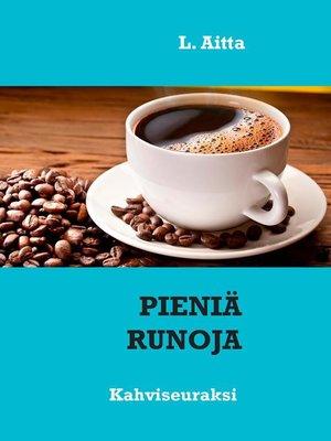 cover image of Pieniä runoja