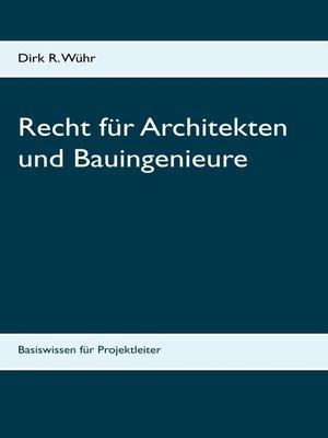 cover image of Recht für Architekten und Bauingenieure