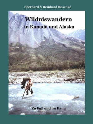 cover image of Wildniswandern in Kanada und Alaska