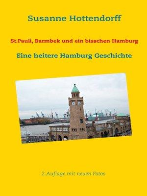 cover image of St.Pauli, Barmbek und ein bisschen Hamburg