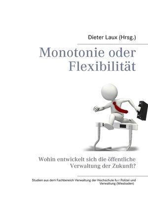 cover image of Monotonie oder Flexibilität