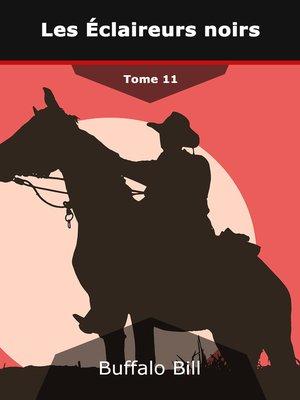 cover image of Les Éclaireurs noirs