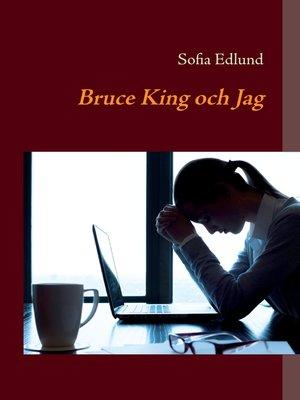 cover image of Bruce King och Jag