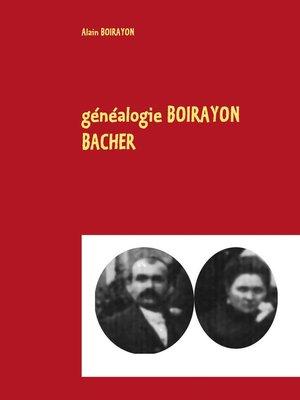 cover image of généalogie BOIRAYON BACHER