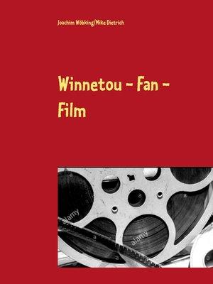 cover image of Winnetou--Fan--Film