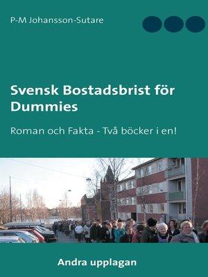 cover image of Svensk Bostadsbrist för Dummies