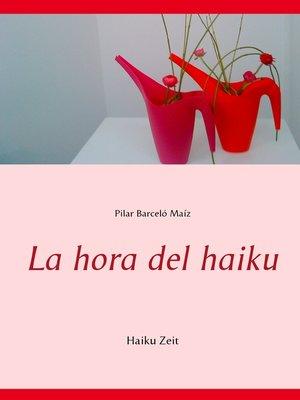 cover image of La hora del haiku