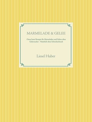 cover image of Marmelade & Gelee