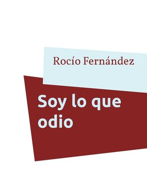 cover image of Soy lo que odio