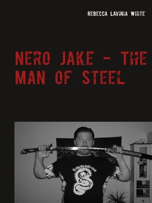 cover image of Nero Jake--The Man of Steel